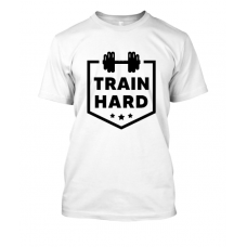 Train Hard unisex tshirt